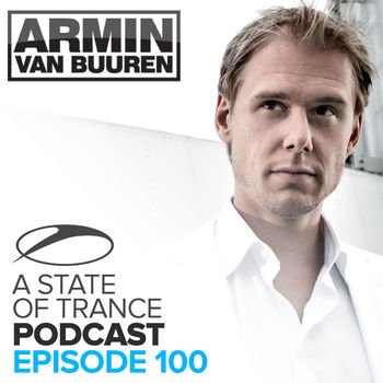 Beggin' You [ASOT Podcast 100] cover