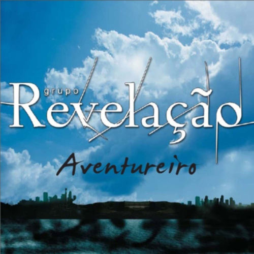 Baixar EP Aventureiro – Single – Grupo Revelação (2009) Grátis