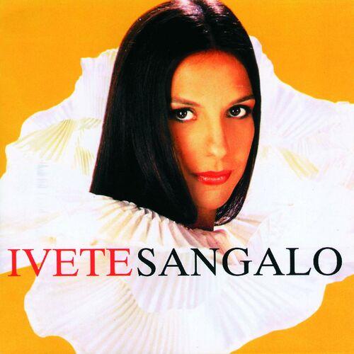 Baixar CD Ivete Sangalo – Ivete Sangalo (2006) Grátis