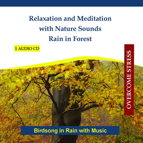 Rettenmaier: Relaxation and Meditation with Nature Sounds - Rain in