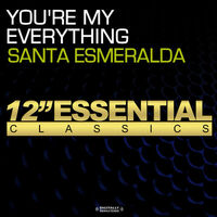 You're My Everything - SANTA ESMERALDA
