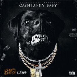 Wu Tang Cashjunky Baby Deezer