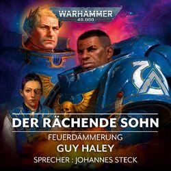 Warhammer 40,000 - Feuerdämmerung 1: Der Rächende Sohn Audiobook