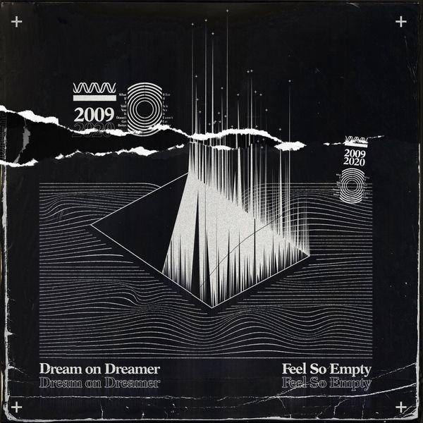 Dream On Dreamer - Feel so Empty [single] (2020)