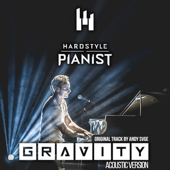 Gravity (Acoustic Cover by Hardstyle Pianist) cover