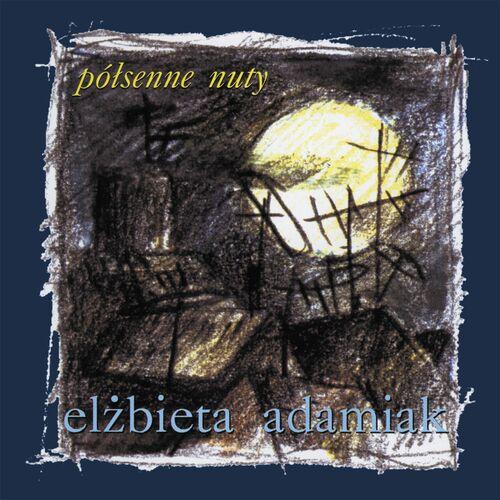 Elzbieta Adamiak Polsenne Nuty 2013 Music Streaming
