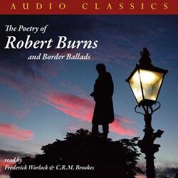 The Poetry Of Robert Burns and Border Ballads Audiobook