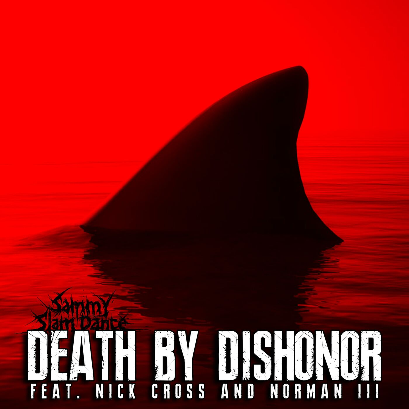 Sammy SlamDance - Death by Dishonor [single] (2019)