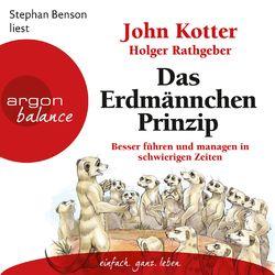 Das Erdmännchen-Prinzip - Besser führen und managen in schwierigen Zeiten (Ungekürzte Lesung) Audiobook