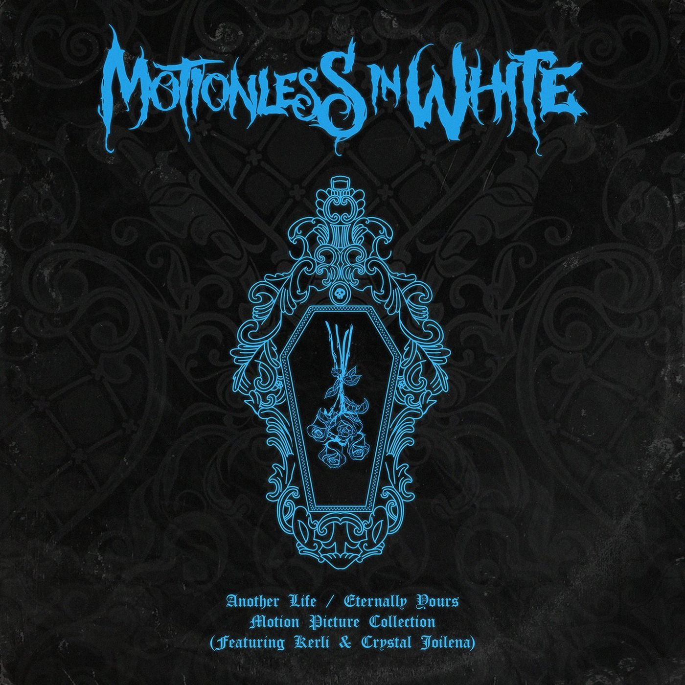 Motionless In White - Another Life / Eternally Yours: Motion Picture Collection [EP] (2020)