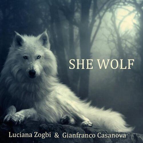 Baixar Single She Wolf, Baixar CD She Wolf, Baixar She Wolf, Baixar Música She Wolf - Luciana Zogbi, Gianfranco Casanova 2014, Baixar Música Luciana Zogbi, Gianfranco Casanova - She Wolf 2014