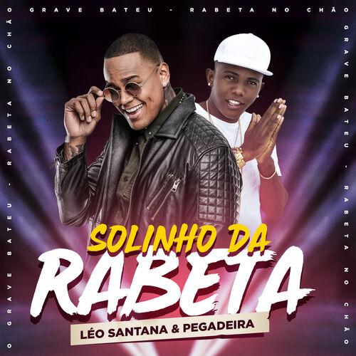 Baixar Música Solinho Da Rabeta – Léo Santana, Pegadeira (2018) Grátis