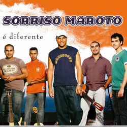 Sorriso Maroto – É Diferente 2006 CD Completo