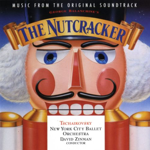 Baixar CD George Balanchine's The Nutcracker – Music From The Original Soundtrack – Tchaikovsky / David Zinman – Conductor; New York City Ballet Orchestra (2005) Grátis