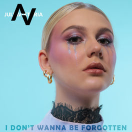 Album cover of I Don't Wanna Be Forgotten