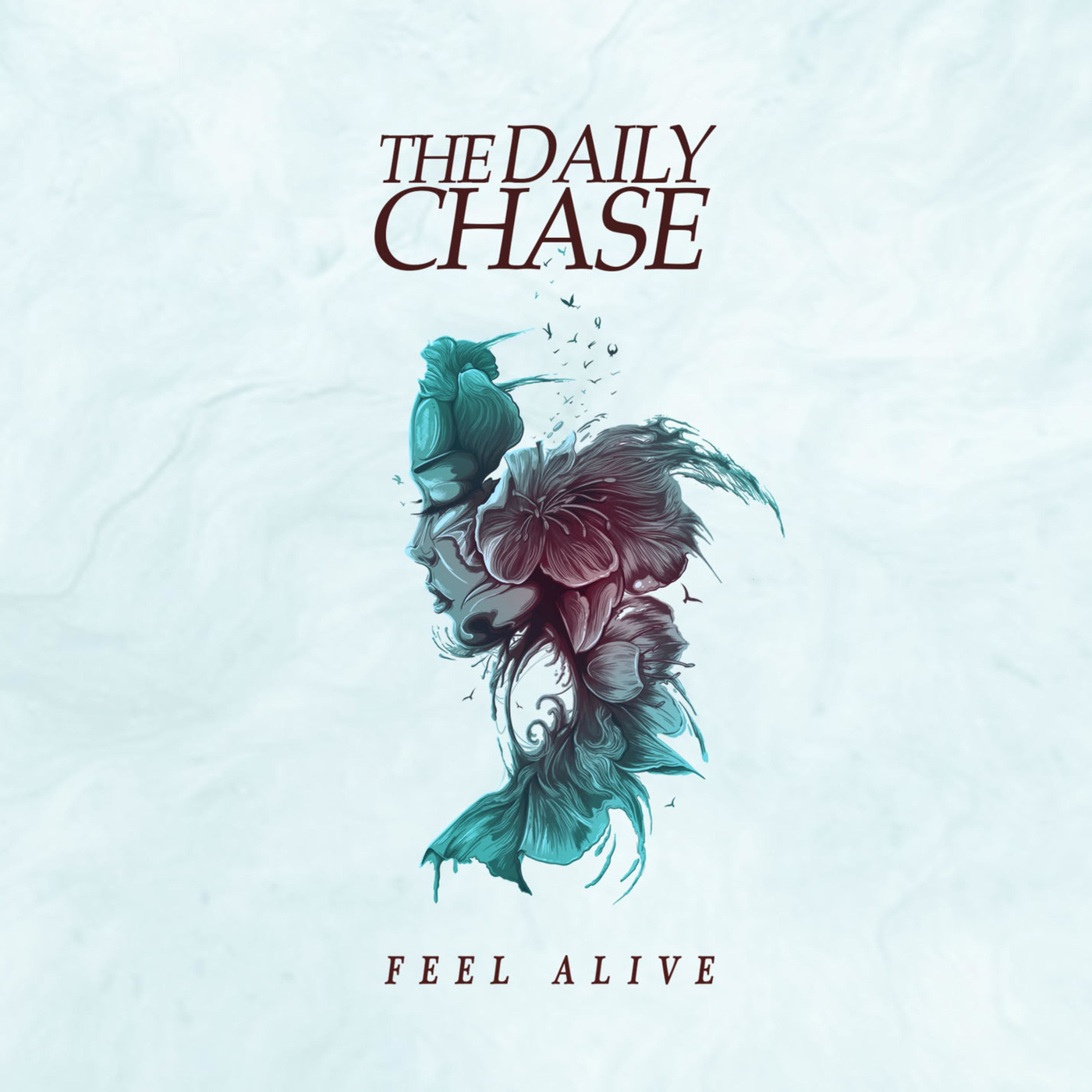 The Daily Chase - Feel Alive [EP] (2018)