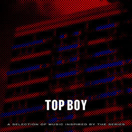 Album cover of Top Boy (A Selection of Music Inspired by the Series)