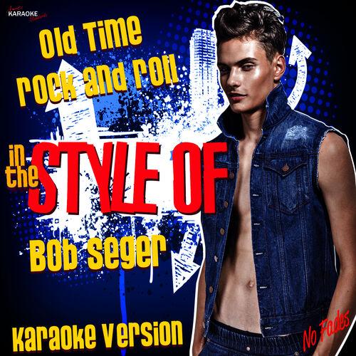bob seger like a rock karaoke