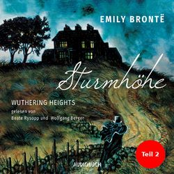 Sturmhöhe - Wuthering Heights, Teil 2