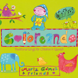 Coloreando. Traditional Songs for Children in Spanish