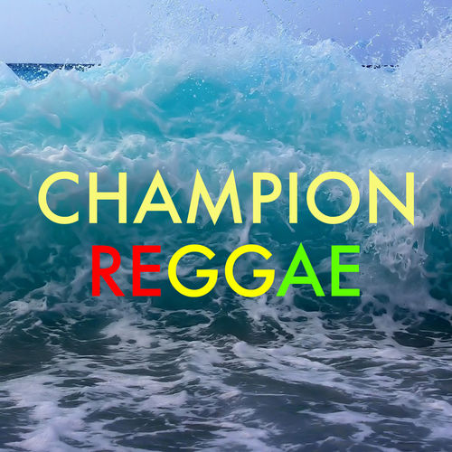 low price sale vast selection latest discount Various Artists: Champion Reggae - Music Streaming - Listen ...