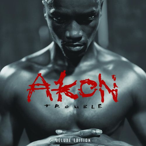 Baixar CD Trouble Deluxe Edition (International Version) – Akon (2005) Grátis