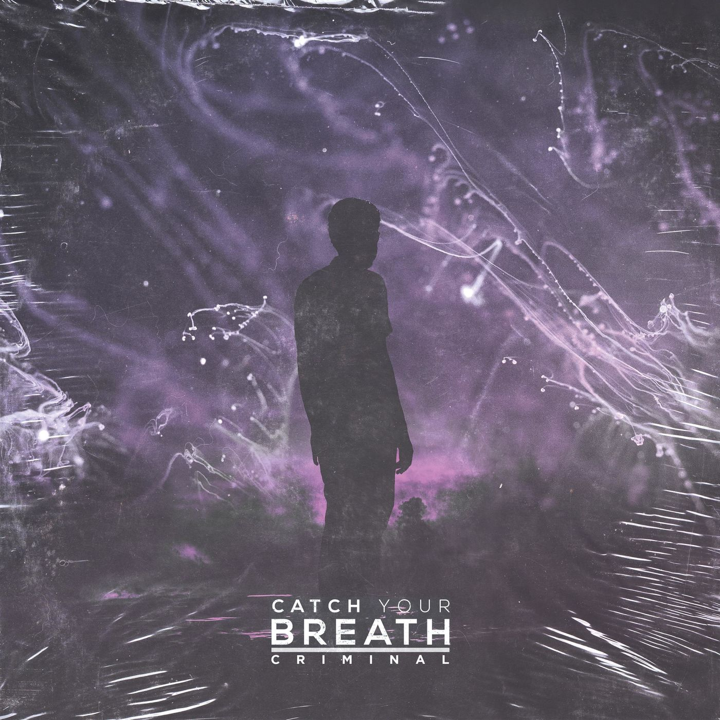 Catch Your Breath - Criminal [single] (2020)