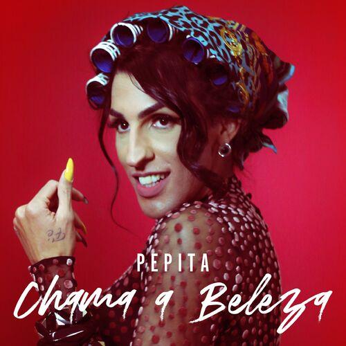 Single Chama a Beleza – Pepita (2018)
