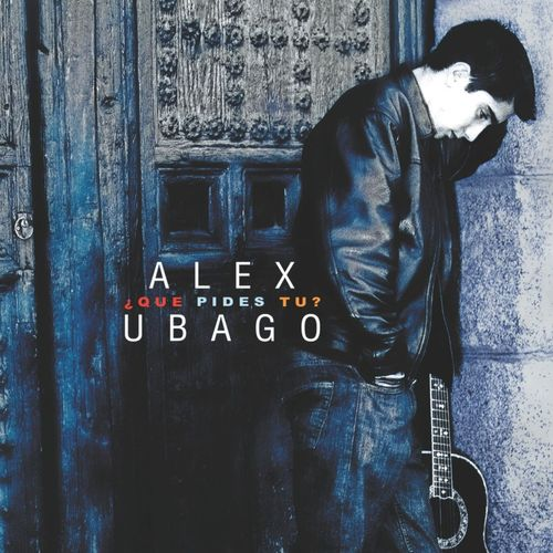 Baixar CD Que pides tu? (con bonus track para Argentina) – Álex Ubago (2001) Grátis