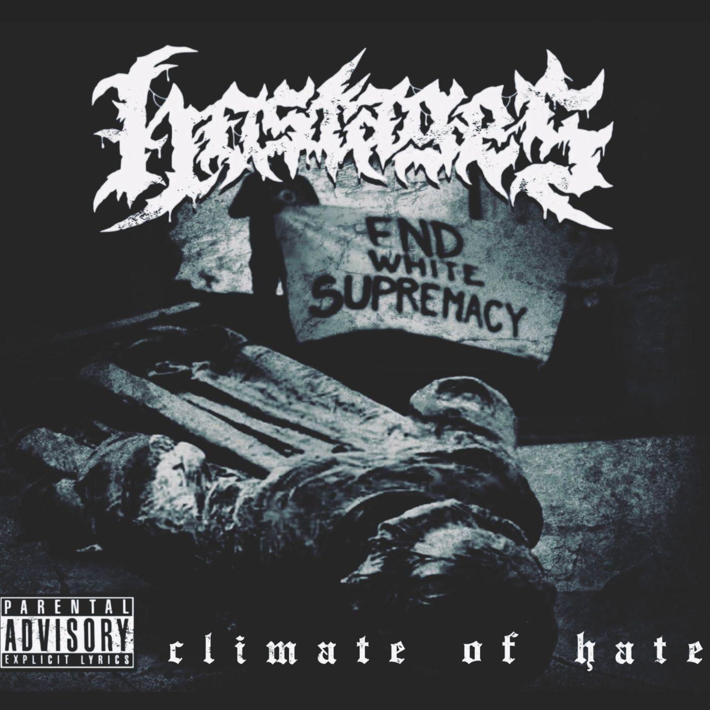 Hostages - Climate of Hate (2021)