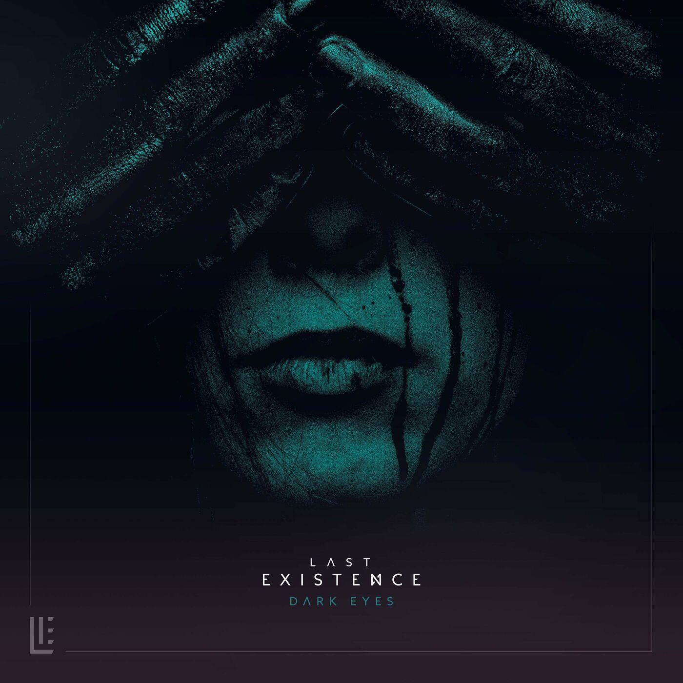 Last Existence - Dark Eyes [single] (2020)
