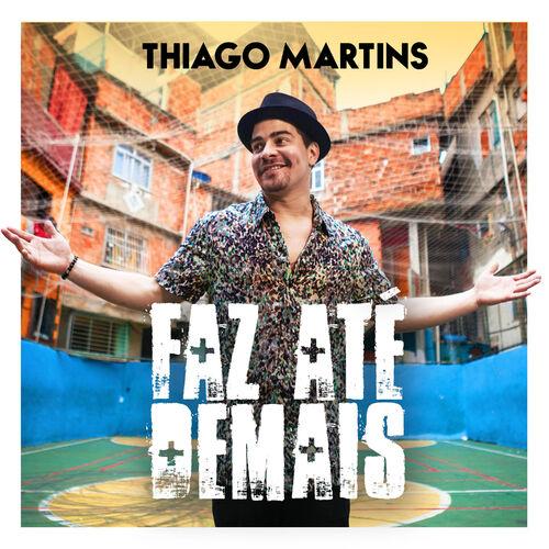 Baixar Música Faz Até Demais (Ao Vivo) – Thiago Martins (2018) Grátis