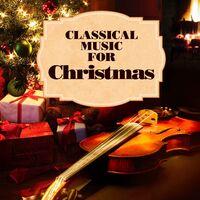 classical music for christmas - Christmas Classical Music