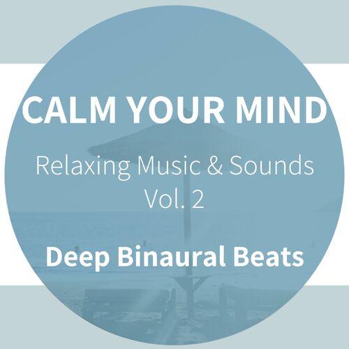 Resonance Space: Calm Your Mind - Deep Binaural Beats - Relaxing