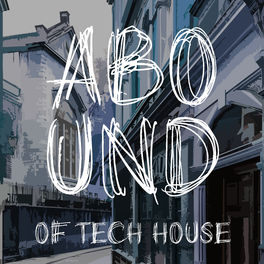 Album cover of Abound of Tech House, Pt. 12