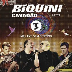 Biquini Cavadão – Me Leve Sem Destino (Ao Vivo) 2014 CD Completo