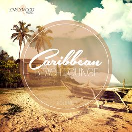 Various Artists - Caribbean Beach Lounge, Vol. 7