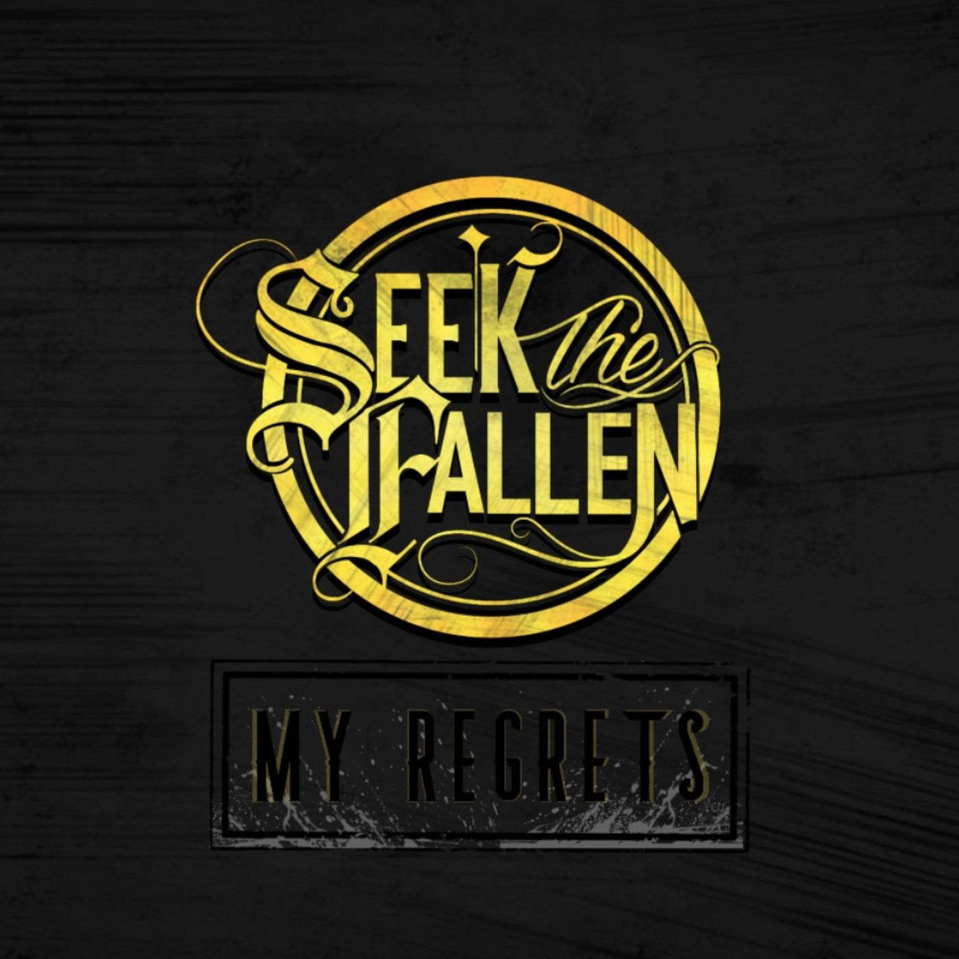 Seek the Fallen - My Regrets [single] (2020)