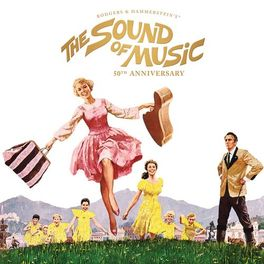 Various Artists - The Sound of Music (50th Anniversary Edition)