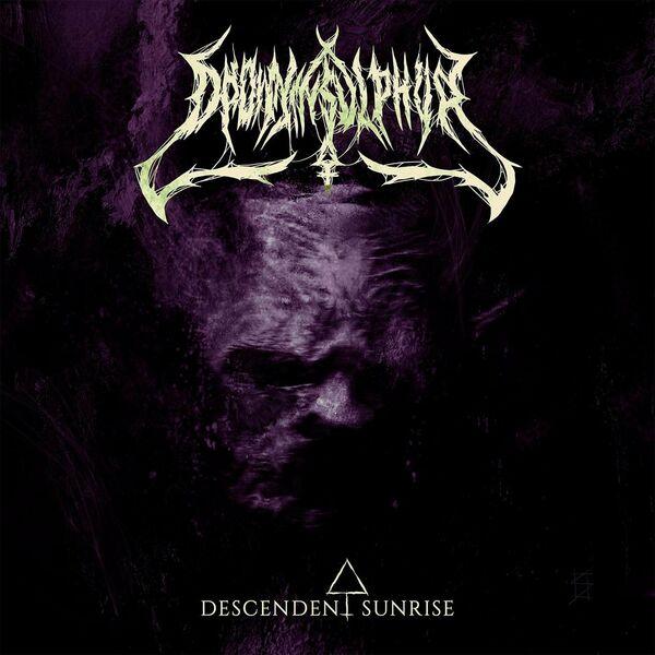 Drown in Sulphur - Descendent Sunrise [single] (2021)