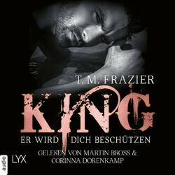 King - Er wird dich beschützen - King-Reihe 2.5 (Ungekürzt) Audiobook