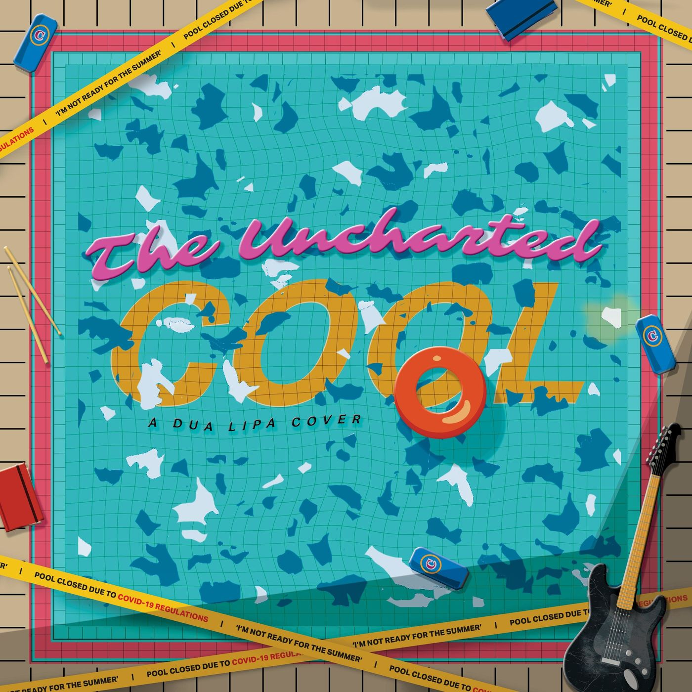 The Uncharted - Cool (Dua Lipa cover) [single] (2020)