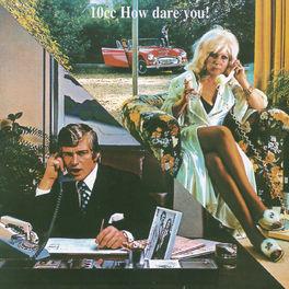 Album cover of How Dare You