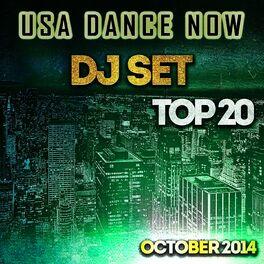 Various Artists: USA Dance Now DJ Set Top 20 October 2014