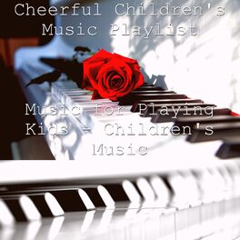 Album cover of Music for Playing Kids - Children's Music