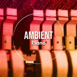 Album cover of # Ambient Piano