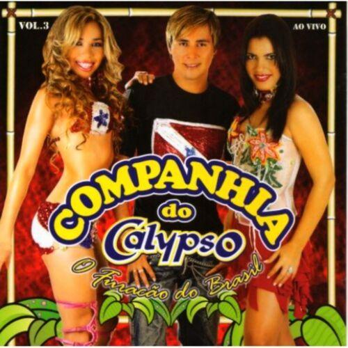Baixar CD Companhia do Calypso, Vol. 03 (Ao Vivo) – Companhia do Calypso (2005) Grátis
