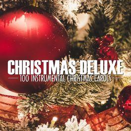 Christmas Instrumental.Various Artists Christmas Deluxe 100 Instrumental