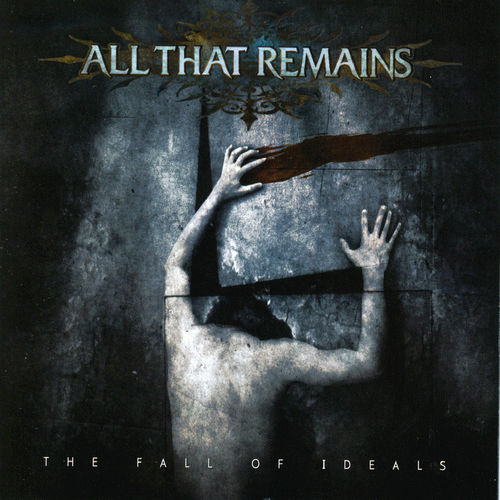 Baixar Single The Fall of Ideals, Baixar CD The Fall of Ideals, Baixar The Fall of Ideals, Baixar Música The Fall of Ideals - All That Remains 2018, Baixar Música All That Remains - The Fall of Ideals 2018