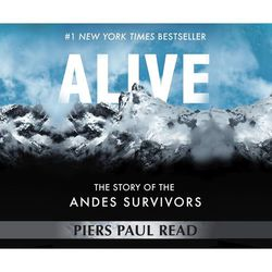 Alive - The Story of the Andes Survivors (Unabridged)